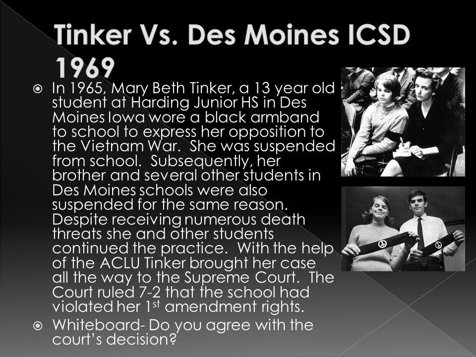 Tinker Vs. Des Moines ICSD 1969