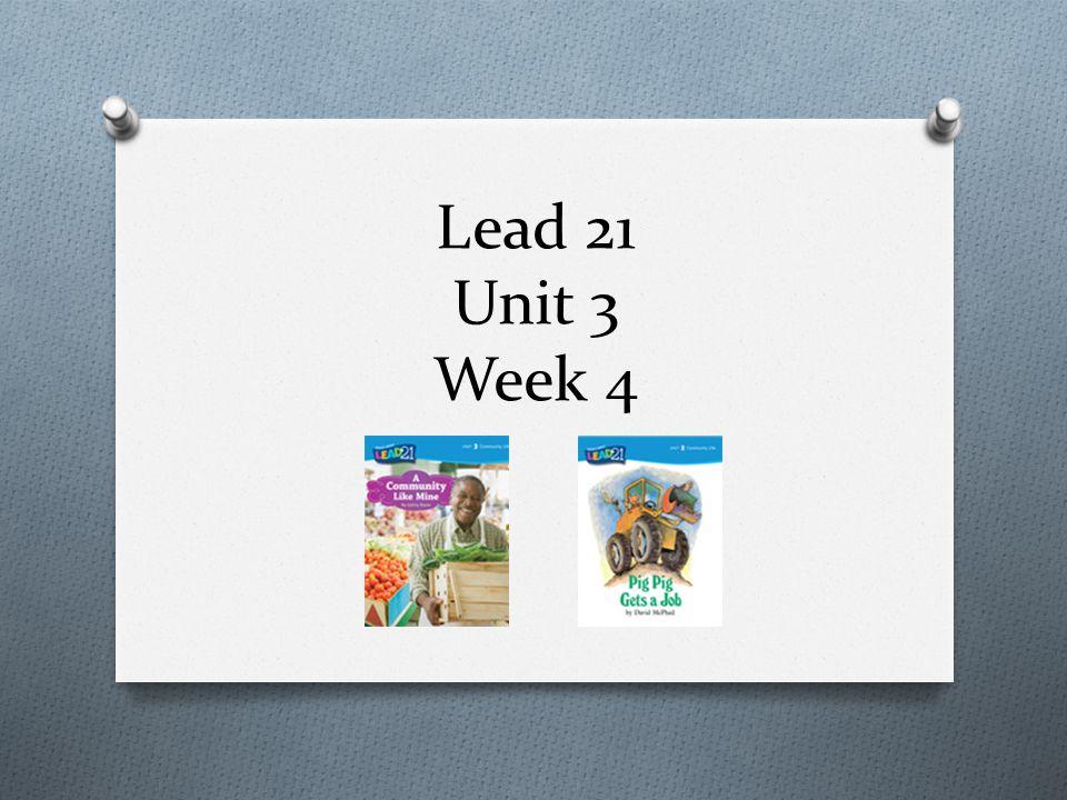 Lead 21 Unit 3 Week 4