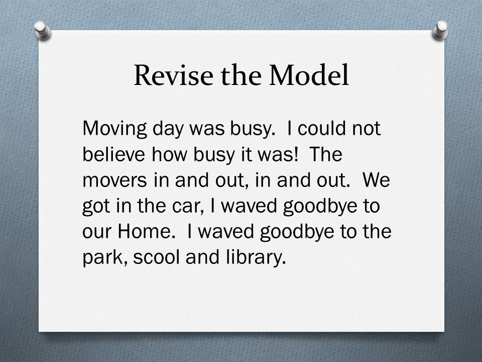 Revise the Model