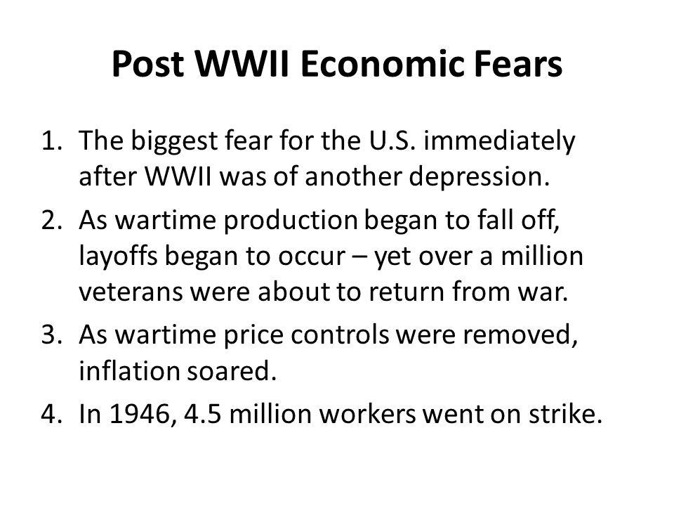 Post WWII Economic Fears
