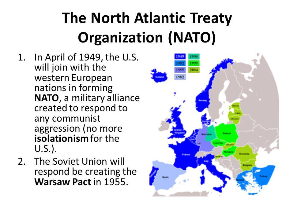 The North Atlantic Treaty Organization (NATO)
