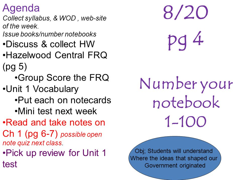 8/20 pg 4 Number your notebook 1-100 Agenda Discuss & collect HW