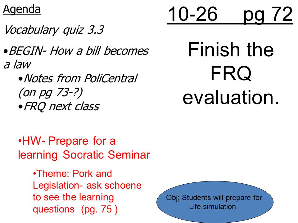 Finish the FRQ evaluation.