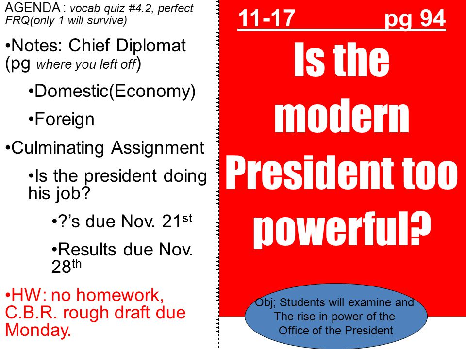 11-17 pg 94 Is the modern President too powerful
