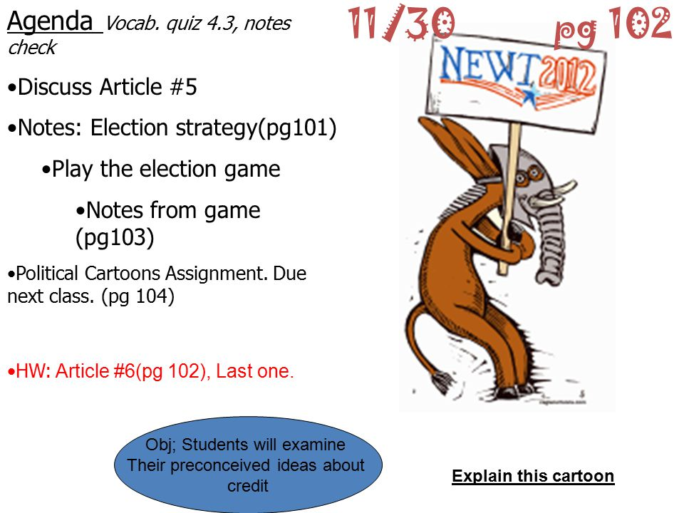 11/30 pg 102 Agenda Vocab. quiz 4.3, notes check Discuss Article #5