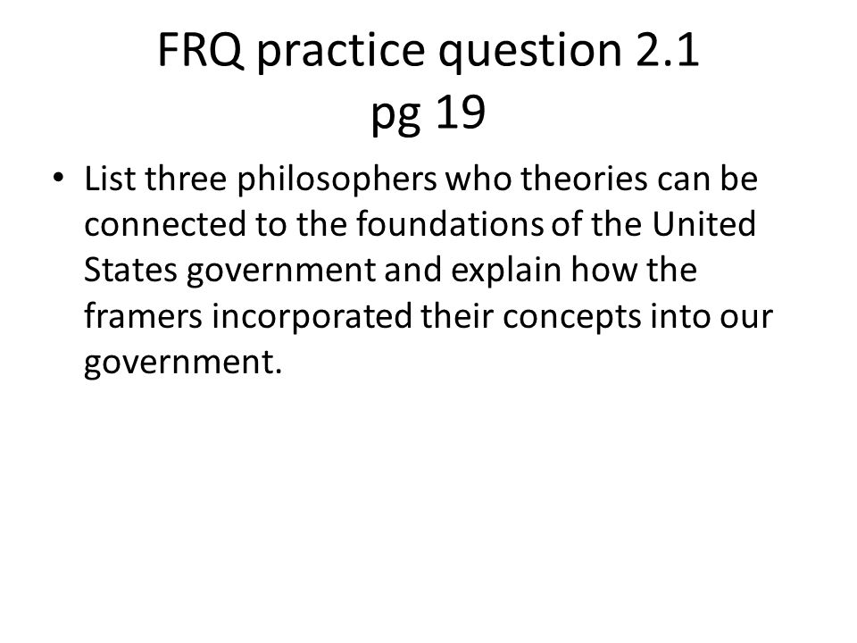 FRQ practice question 2.1 pg 19