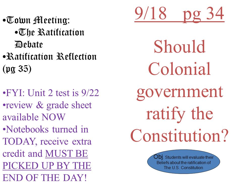 Should Colonial government ratify the Constitution
