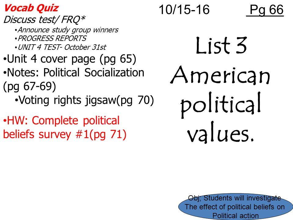 List 3 American political values.