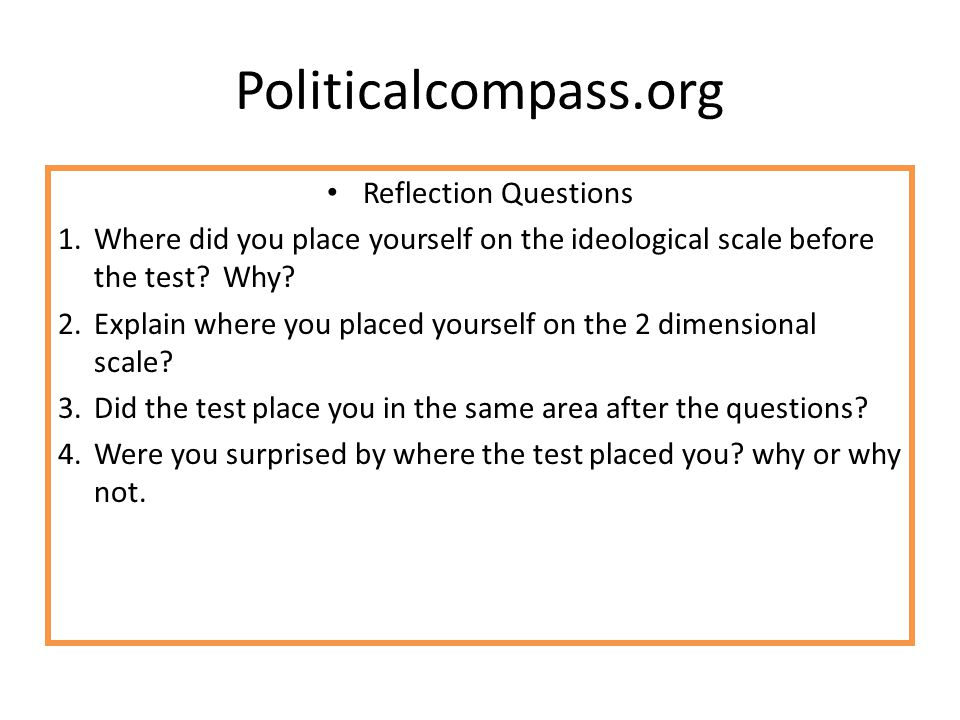 Politicalcompass.org Reflection Questions