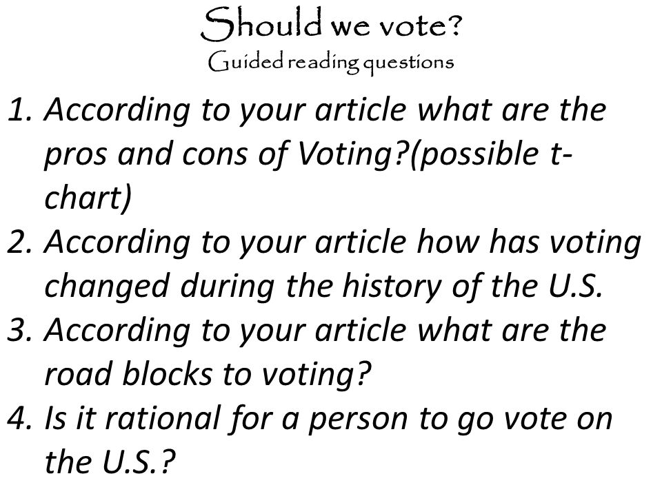 Should we vote Guided reading questions