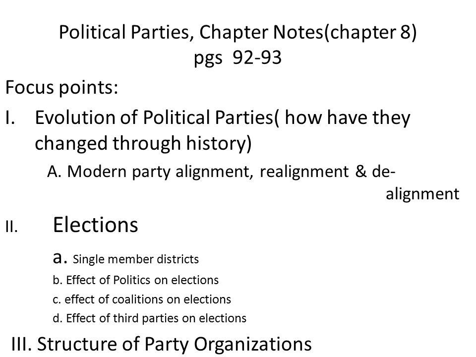 Political Parties, Chapter Notes(chapter 8) pgs 92-93