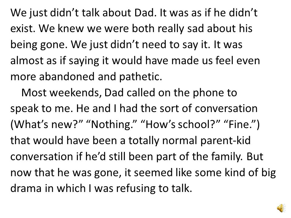 We just didn't talk about Dad. It was as if he didn't exist