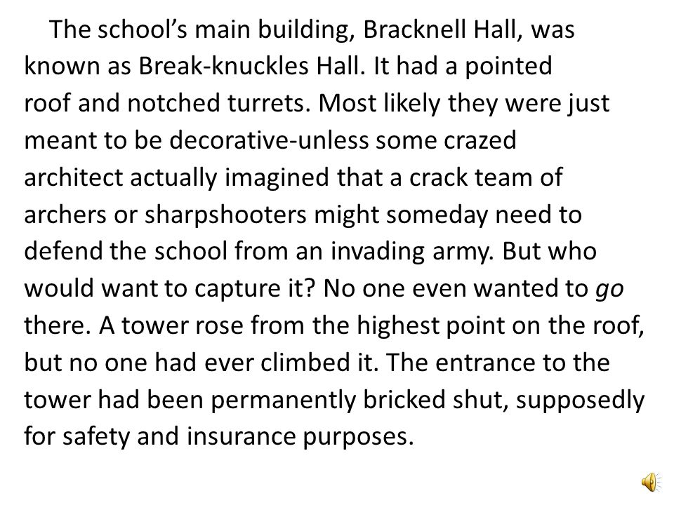 The school's main building, Bracknell Hall, was known as Break-knuckles Hall.