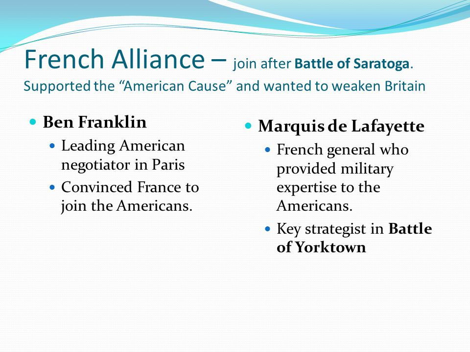 French Alliance – join after Battle of Saratoga
