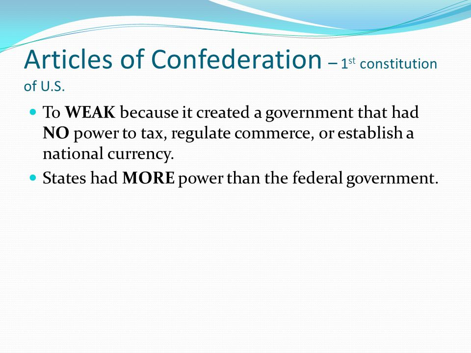 Articles of Confederation – 1st constitution of U.S.