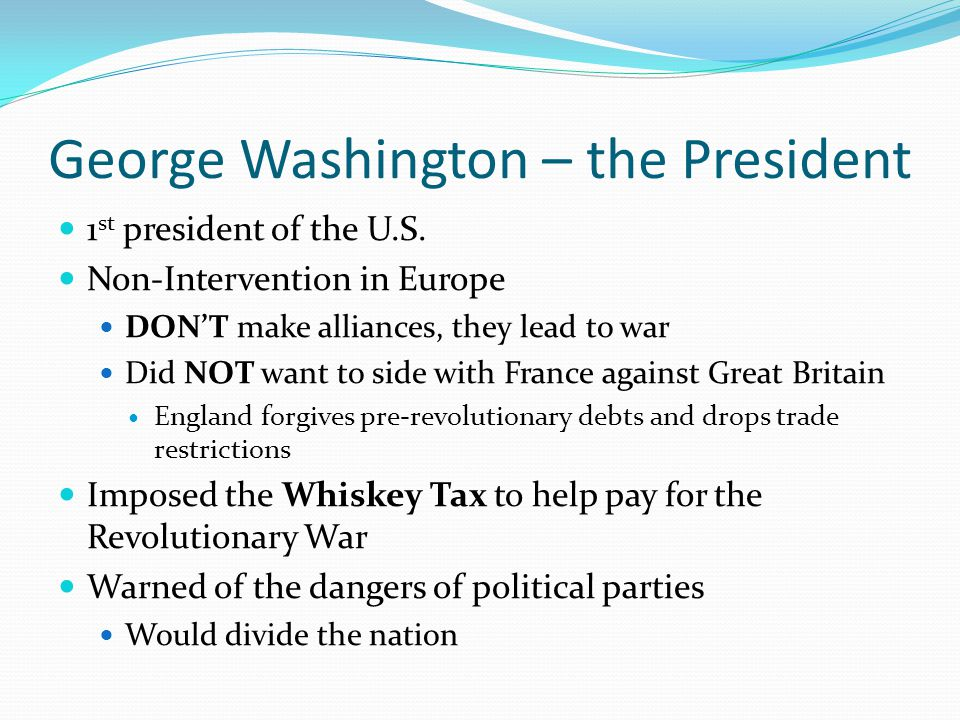 George Washington – the President