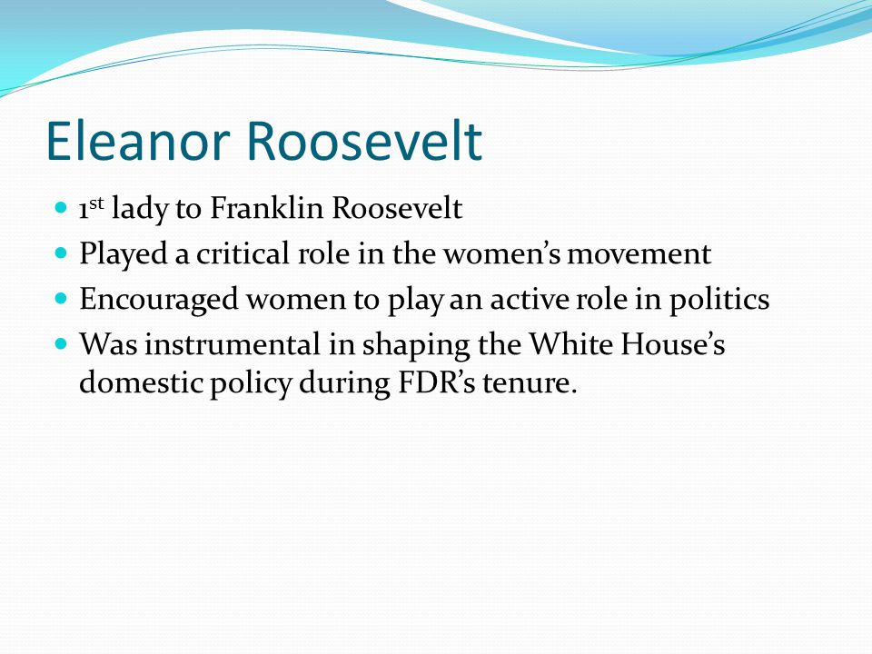 Eleanor Roosevelt 1st lady to Franklin Roosevelt
