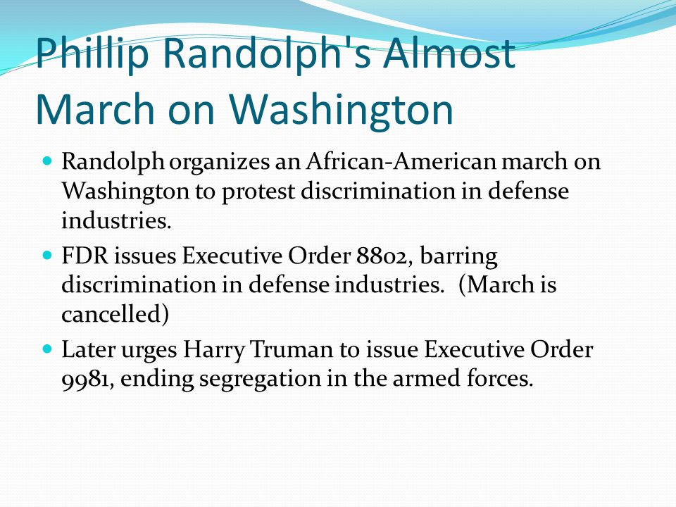 Phillip Randolph s Almost March on Washington