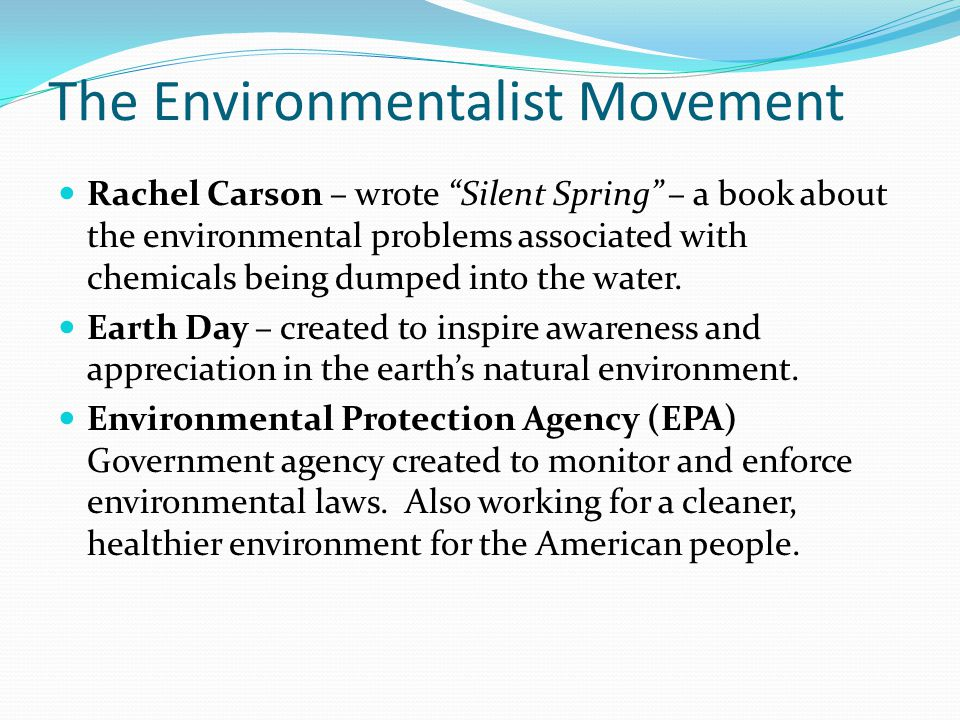 The Environmentalist Movement
