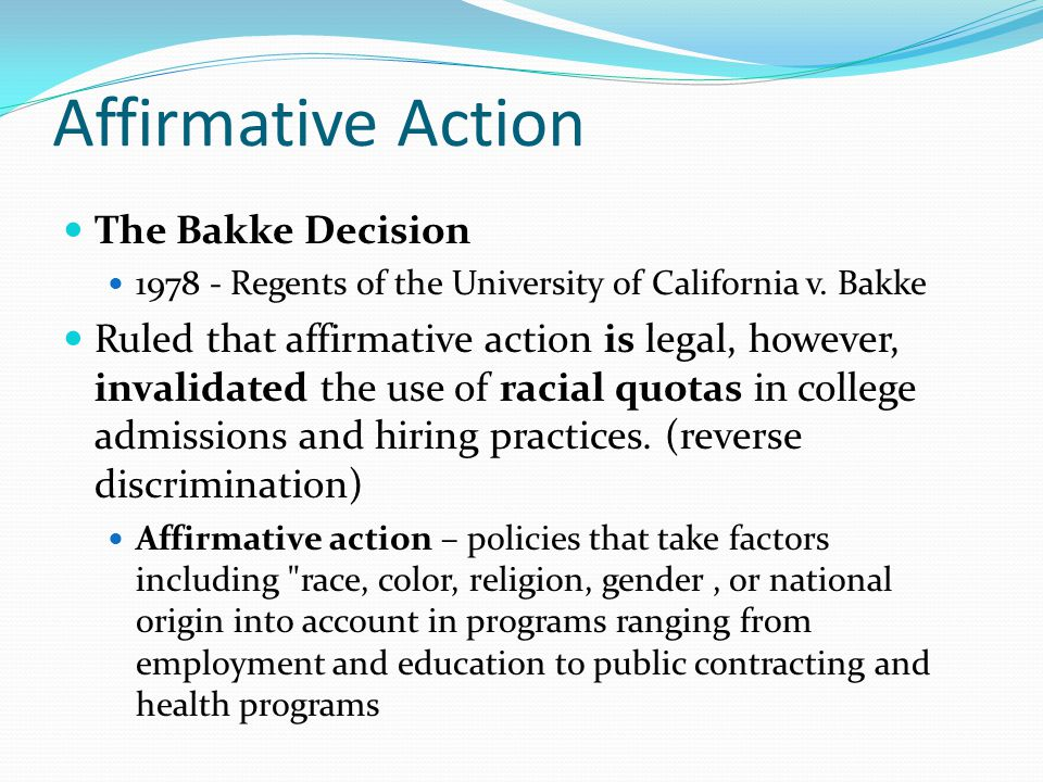 Affirmative Action The Bakke Decision