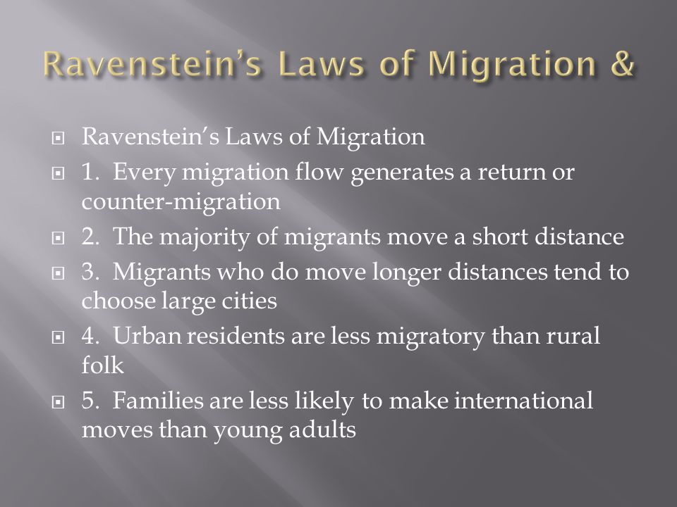 Ravenstein's Laws of Migration &