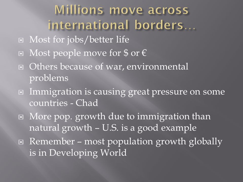 Millions move across international borders…