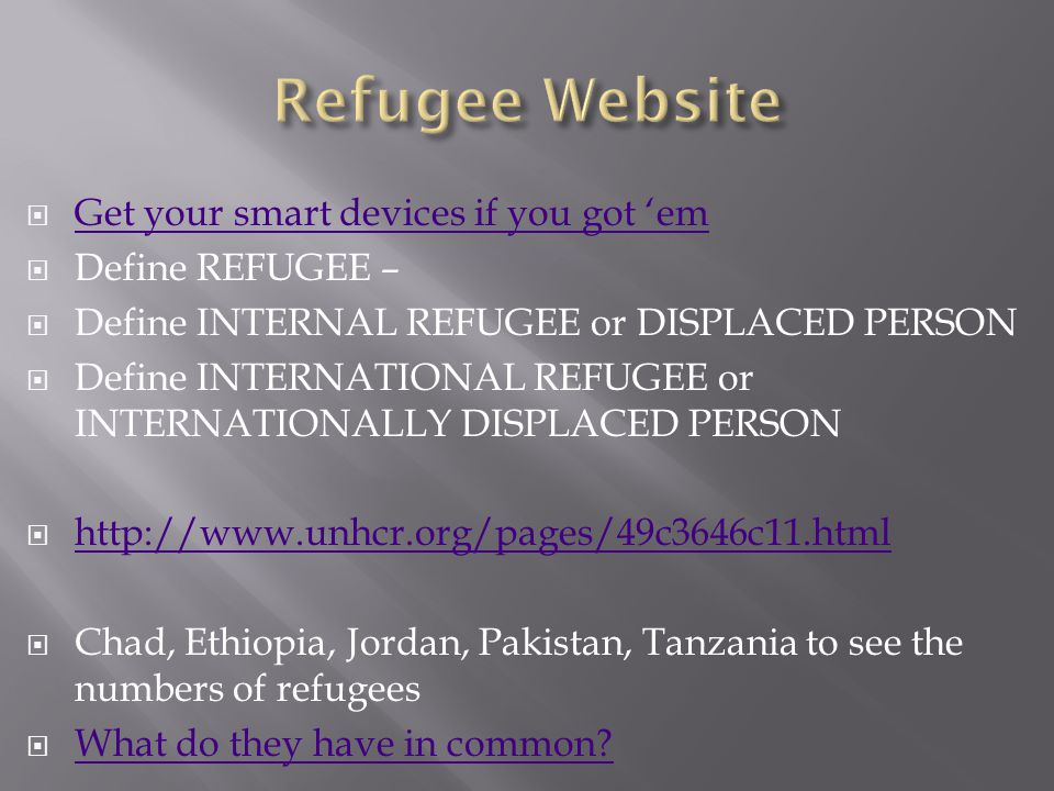 Refugee Website Get your smart devices if you got 'em Define REFUGEE –