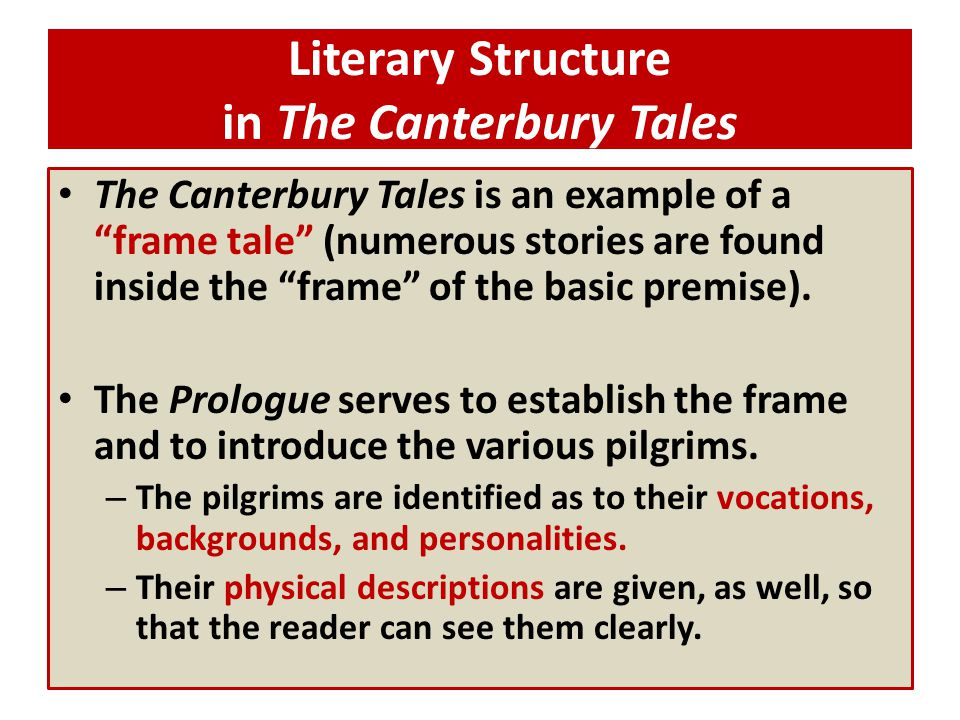 Literary Structure in The Canterbury Tales