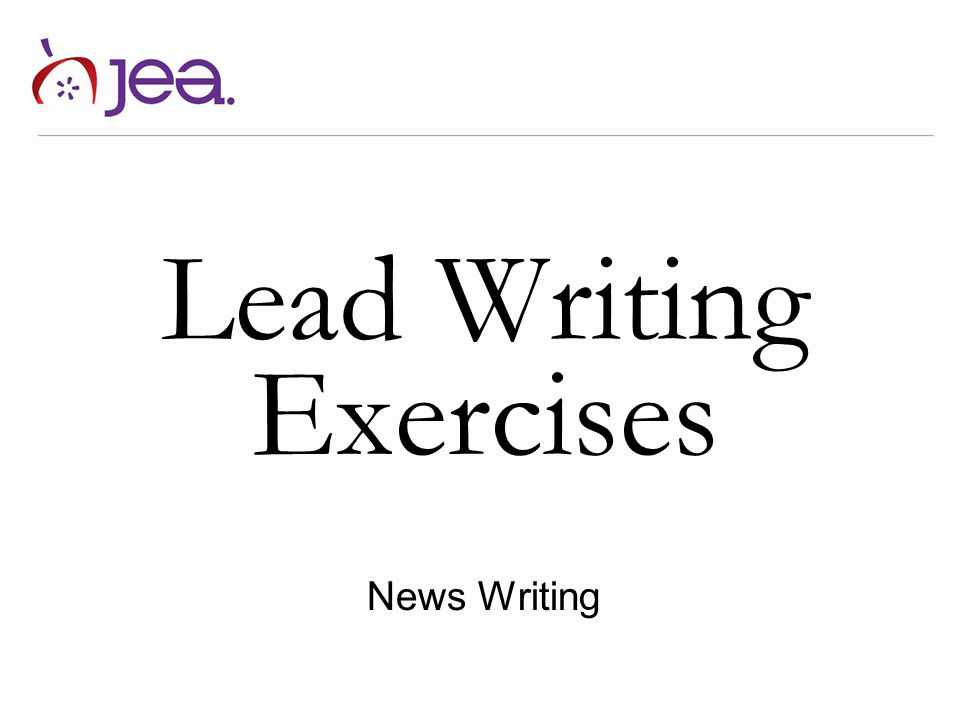 Lead Writing Exercises News Writing