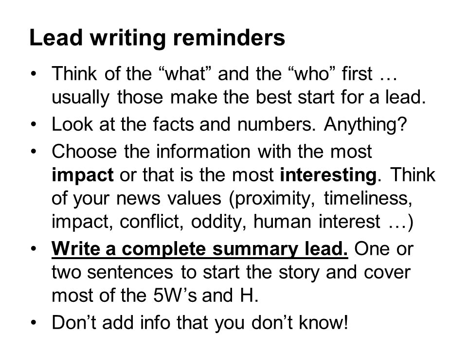Lead writing reminders