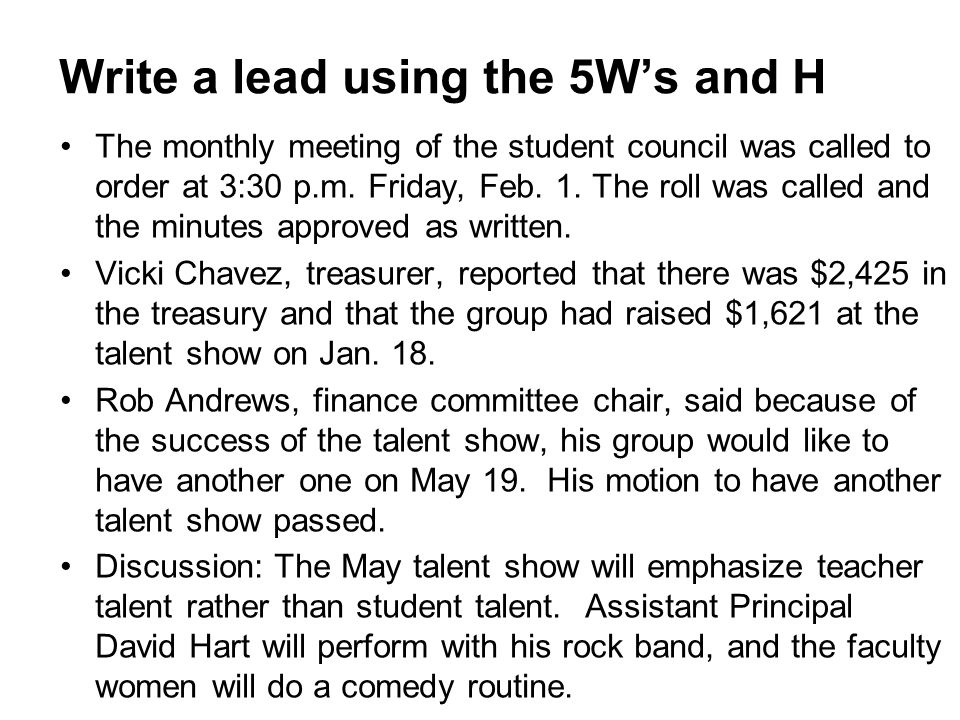 Write a lead using the 5W's and H