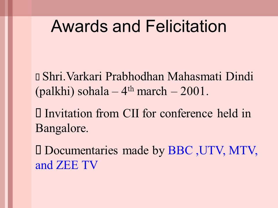 Awards and Felicitation