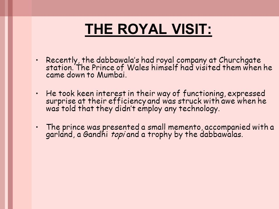 THE ROYAL VISIT: