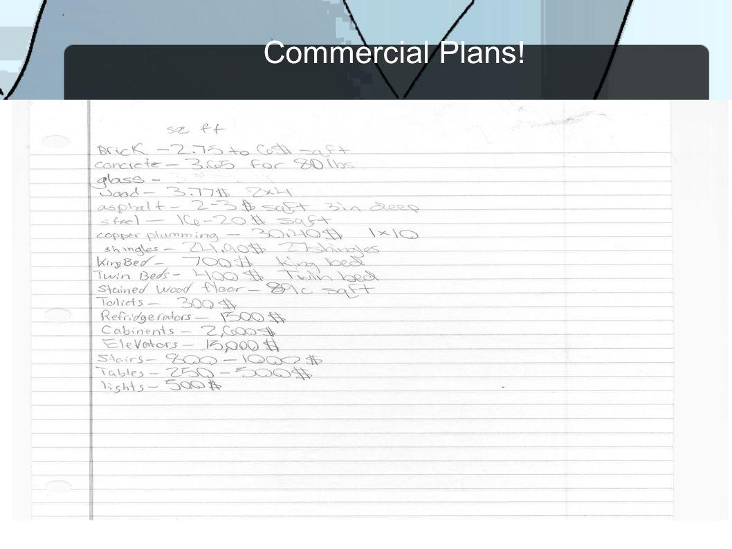 Commercial Plans!