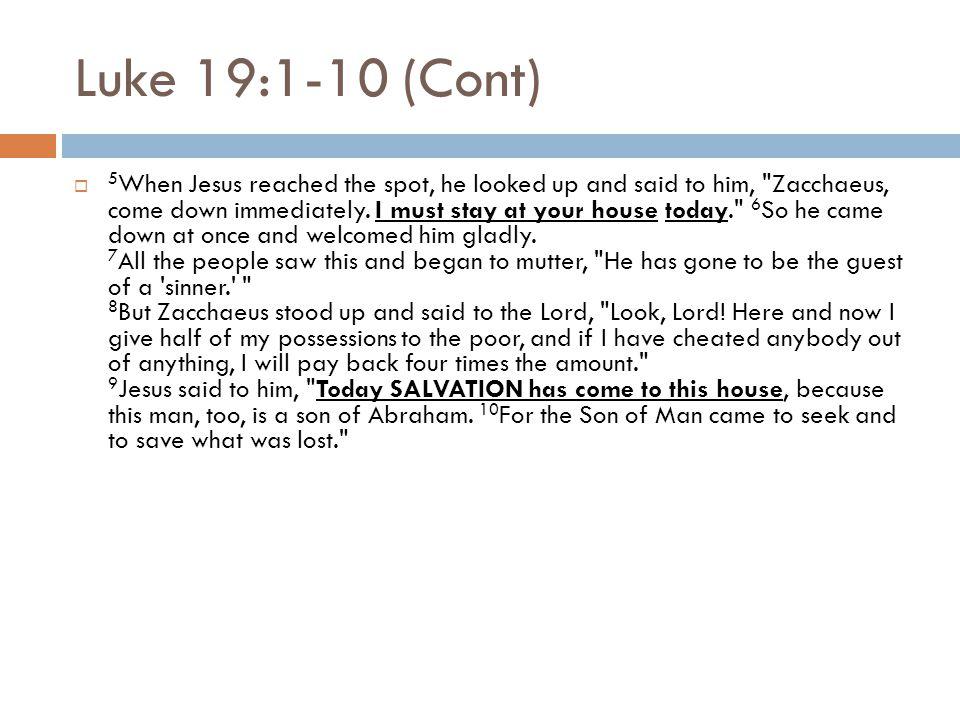 Luke 19:1-10 (Cont)