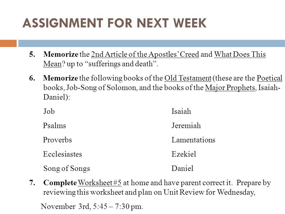 ASSIGNMENT FOR NEXT WEEK