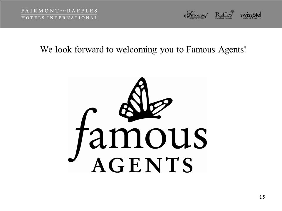 We look forward to welcoming you to Famous Agents!
