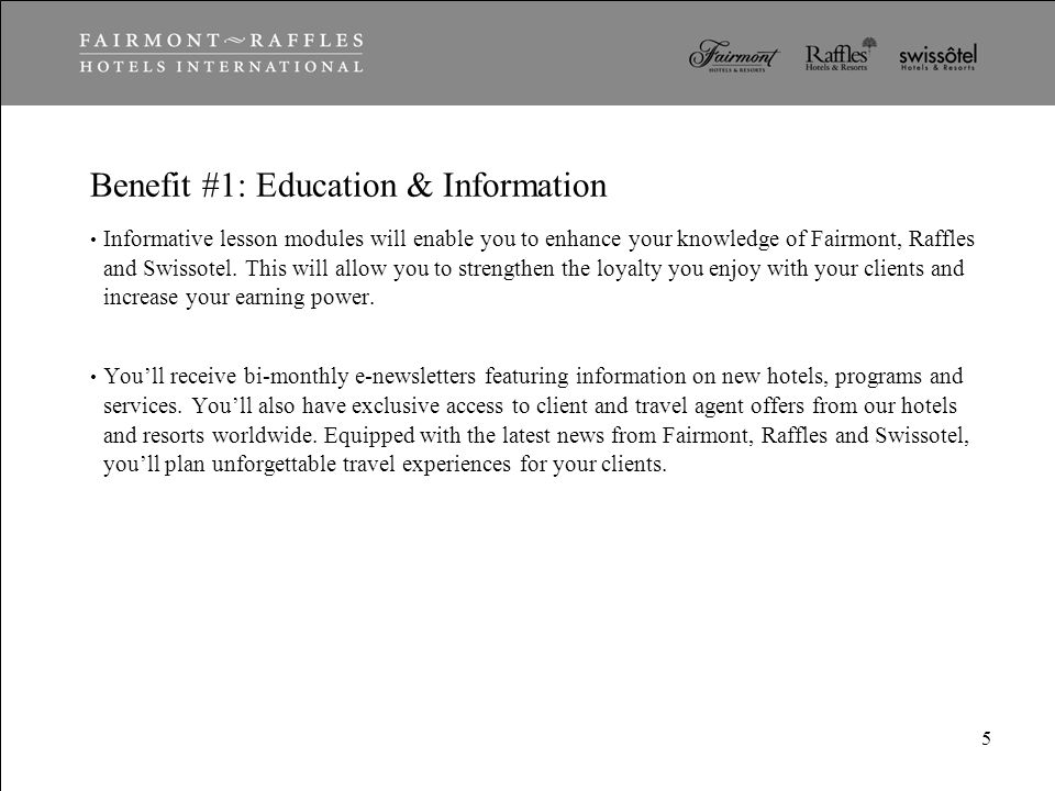 Benefit #1: Education & Information