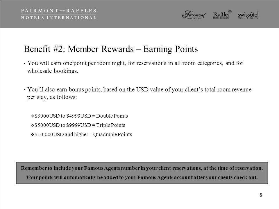 Benefit #2: Member Rewards – Earning Points