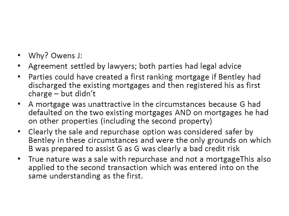 Why Owens J: Agreement settled by lawyers; both parties had legal advice.