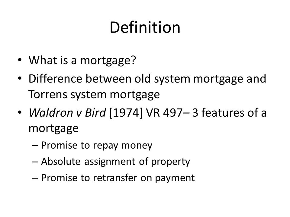 Definition What is a mortgage