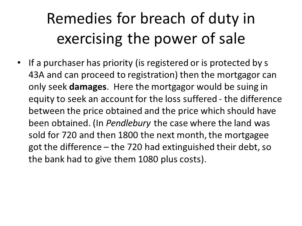 Remedies for breach of duty in exercising the power of sale