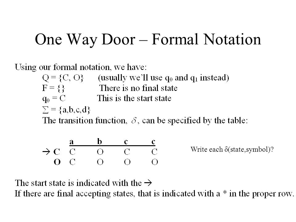 One Way Door – Formal Notation