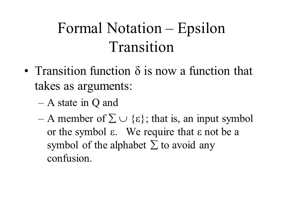 Formal Notation – Epsilon Transition