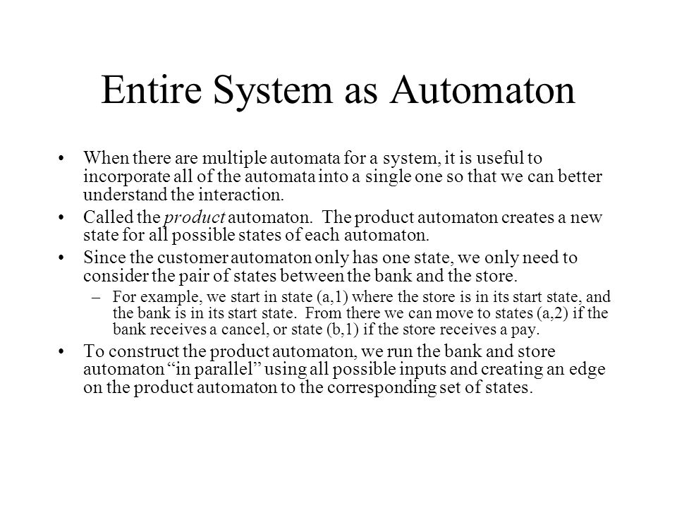 Entire System as Automaton