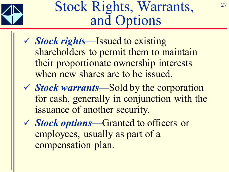 Stock Rights, Warrants, and Options