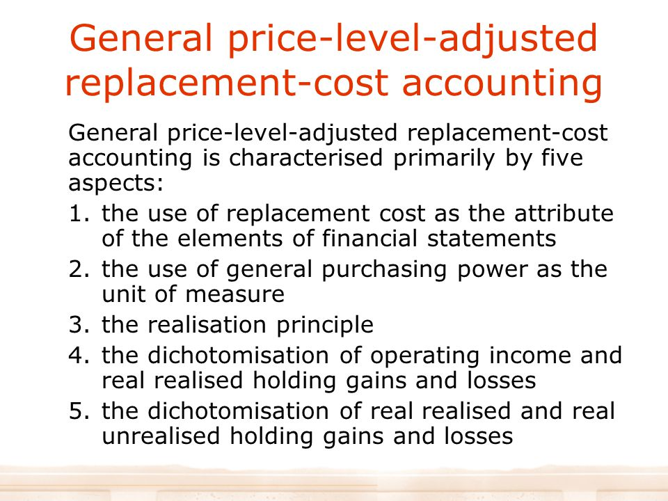General price-level-adjusted replacement-cost accounting