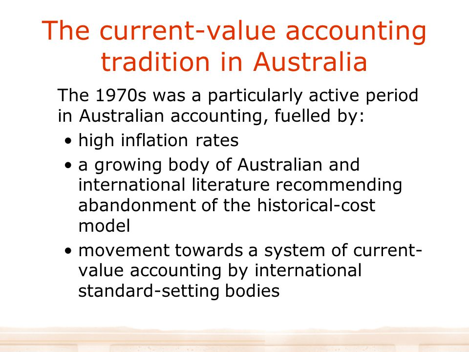 The current-value accounting tradition in Australia