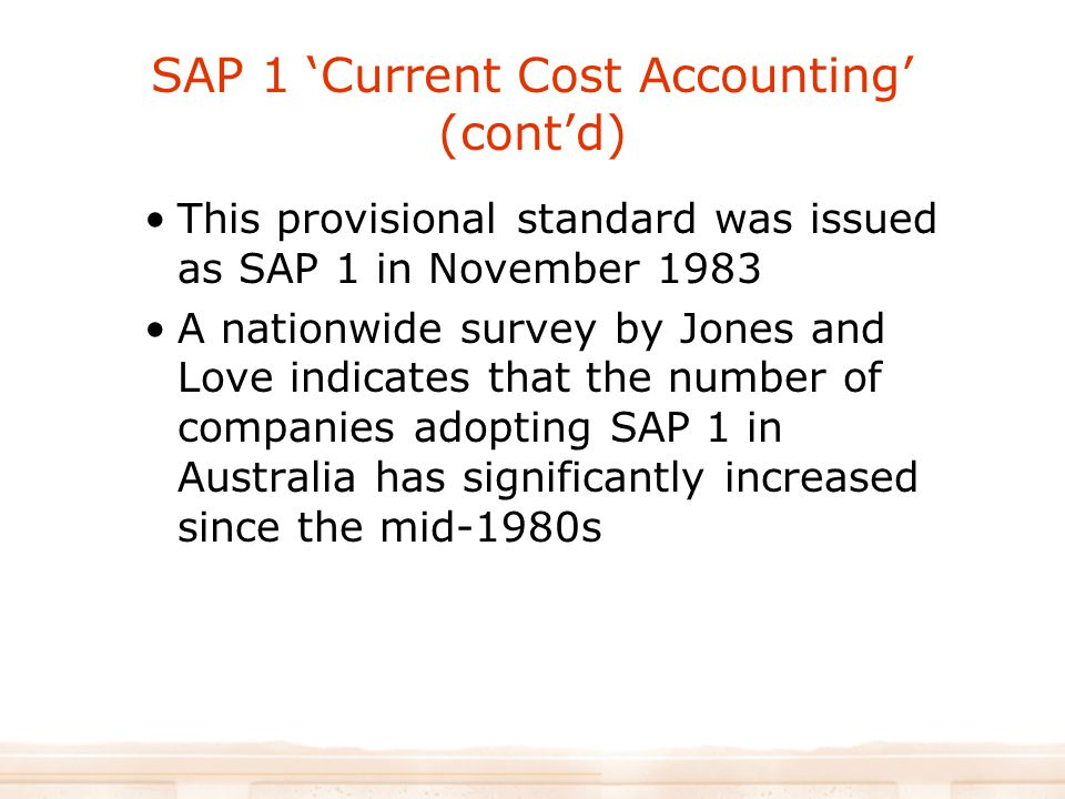 SAP 1 'Current Cost Accounting' (cont'd)