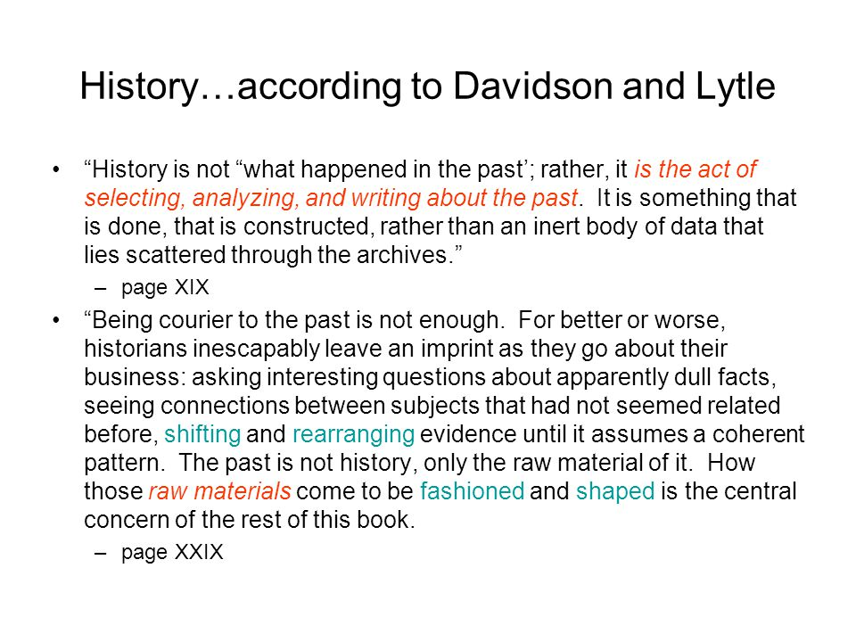 History…according to Davidson and Lytle